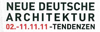 p7_aktuelles_neue_deutsche_architektur_tendenzen_2011